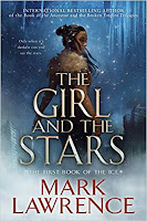 The Girl and the Stars by Mark Lawrence