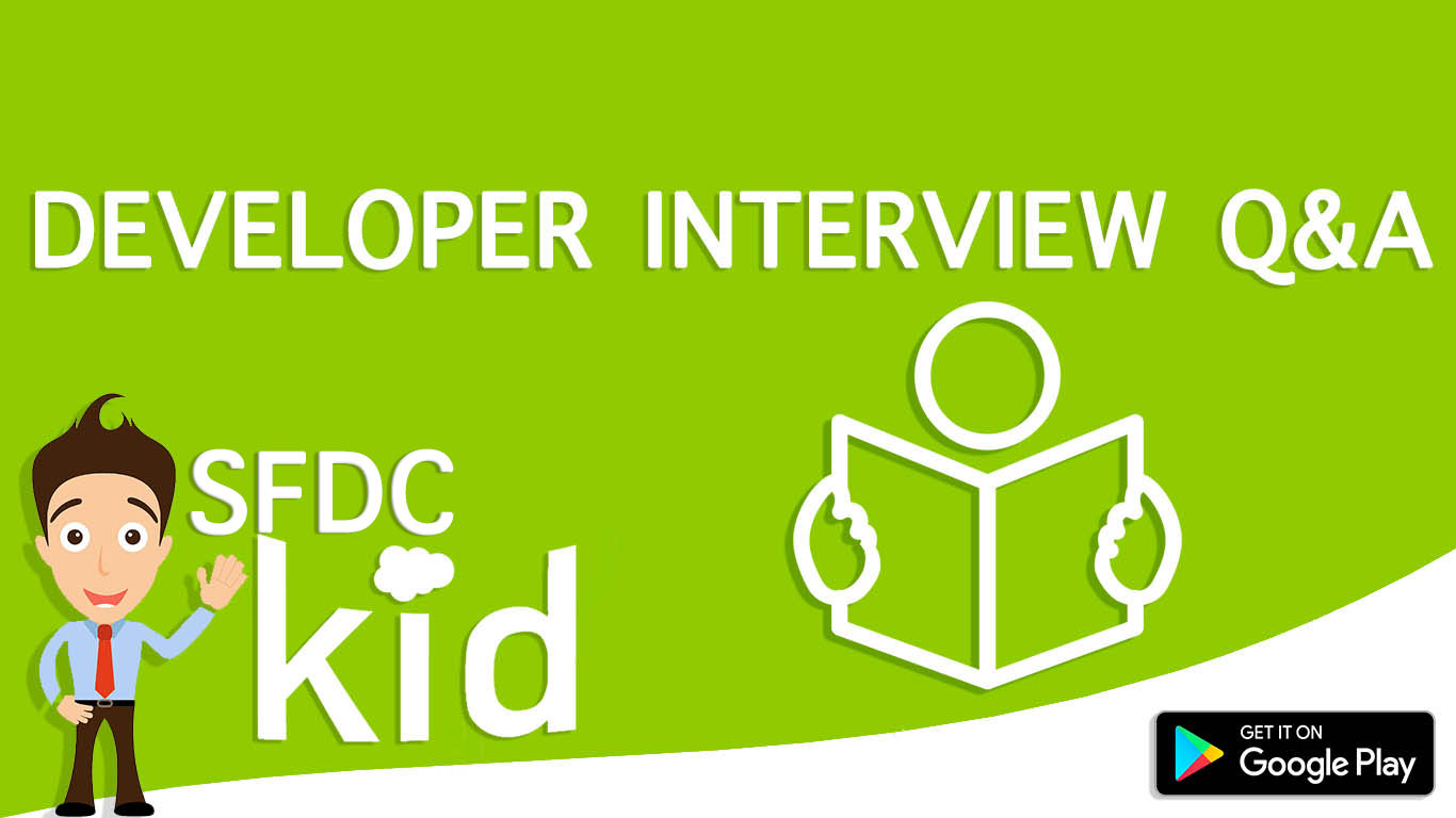Salesforce Developer Interview Questions | Part 3