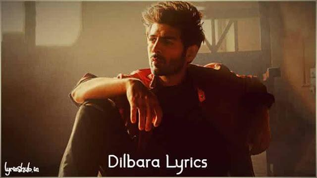 Dilbara Lyrics Pati Patni aur Woh