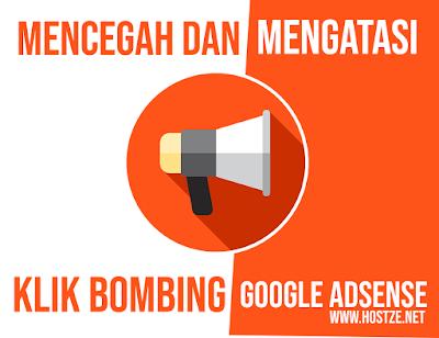 Cara Mencegah dan Mengatasi Klik Bombing di Google Adsense - hostze.net