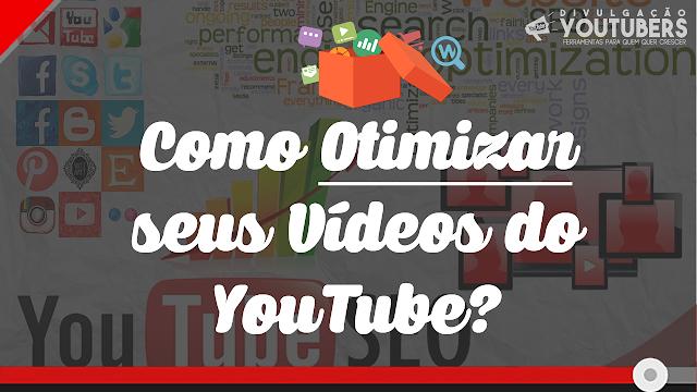 YouTube SEO - Como Otimizar seus Videos