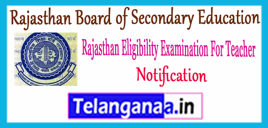 REET Rajasthan Eligibility Examination For Teacher Notification 2018 Eligibility Qualification