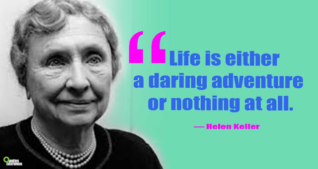 Helen Keller Quotes the best and most beautiful