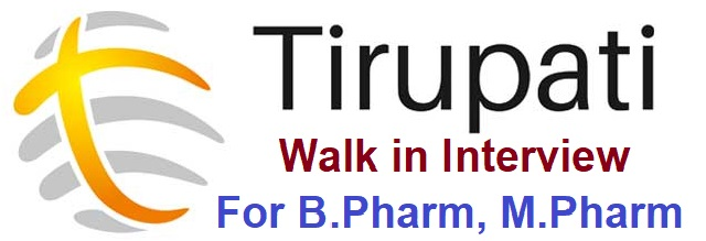 Tirupati Medicare- Walk in Interview on 28th Dec,2019