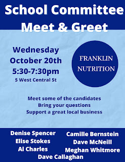 7 School Committee candidates meet & greet - Oct 20 at Franklin Nutrition