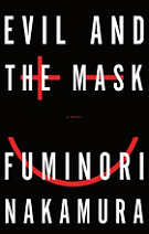 Evil and the Mask by Fuminori Nakamura book cover