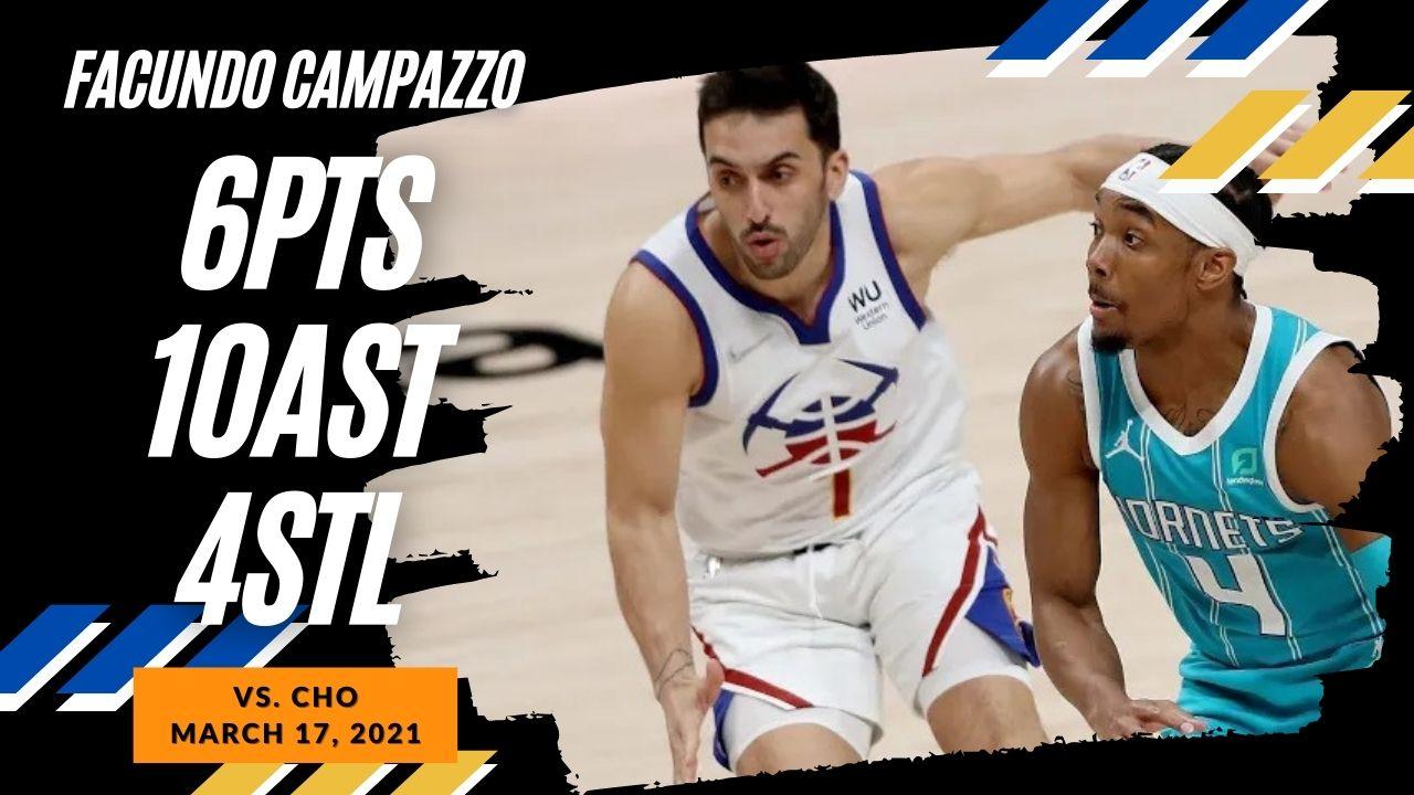 Facundo Campazzo 6pts 10ast 4stl vs CHO | March 17, 2021 | 2020-21 NBA Season