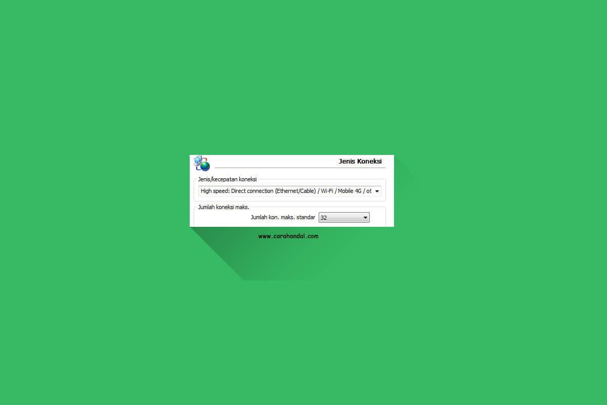 Cara Mempercepat Download IDM Sampai 30 Mbps