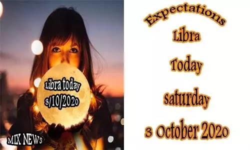 Predictions for Libra Today 3/10/2020 Saturday Oct 3, 2020, Libra