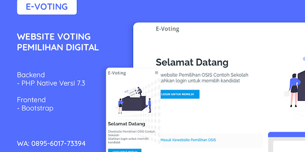 Aplikasi E-Voting Pemilihan Digital Berbasis WEB Menggunakan PHP dan MySQL