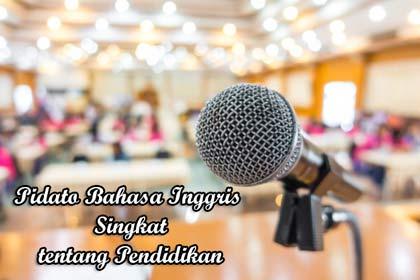 Berbicara mengenai speech atau pidato Bahasa Inggris 5 Pidato Bahasa Inggris Singkat tentang Pendidikan dan Artinya