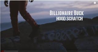 New Video: Billionaire Buck - Hood Scratch