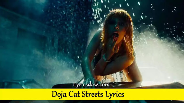 Doja Cat Streets Lyrics