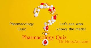 كويز فارماكولوجي Pharmacology Quiz