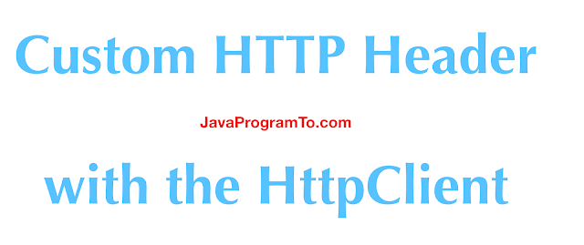 Custom HTTP Header with the HttpClient