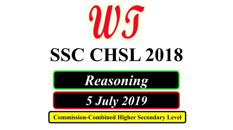 SSC CHSL 5 July 2019 Reasoning Questions PDF Download Free