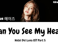 Lirik Lagu Heize - Can You See My Heart beserta Terjemahan Indonesia