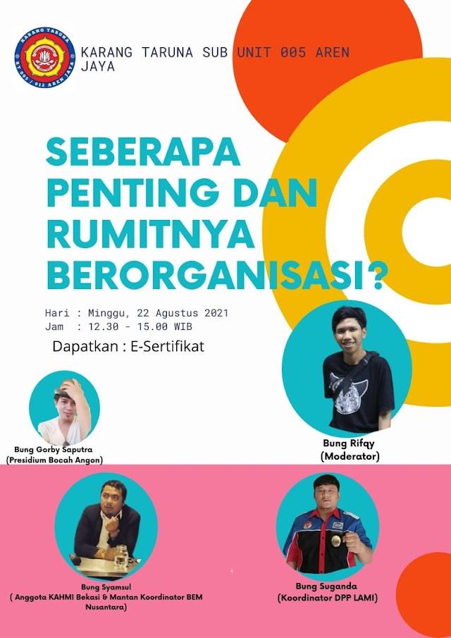 Karang Taruna Sub Unit RT 005 RW 012 Arenjaya adakan Diskusi Online, Mengajak Pemuda Untuk Berorganisasi