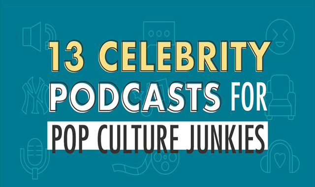 13 Celebrity Podcasts for Pop Culture Junkies