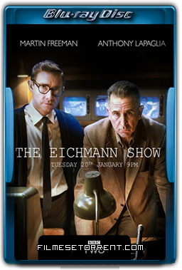The Eichmann Show Torrent 2016 720p e 1080p BluRay Dublado