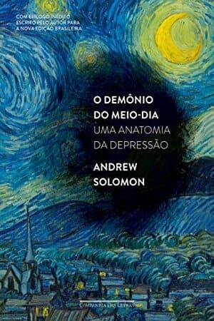 Livro O Demônio do Meio-dia: uma Anatomia da Depressão. Capa