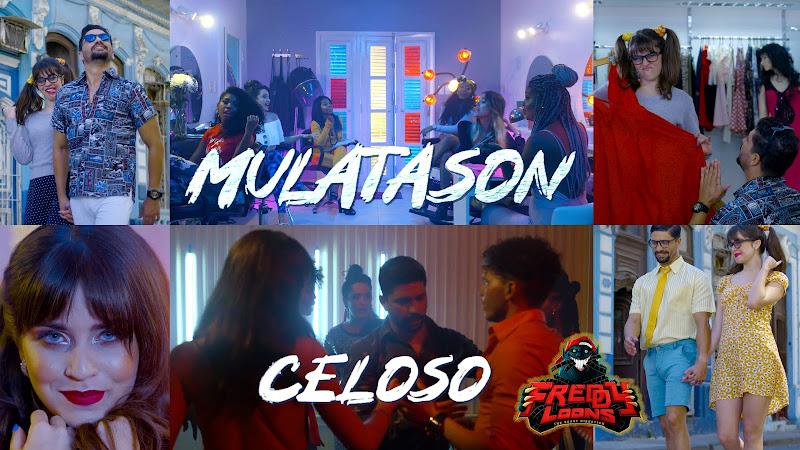 MULATASON - ¨Celoso¨ - Videoclip - Director: Freddy Loons. Portal Del Vídeo Clip Cubano