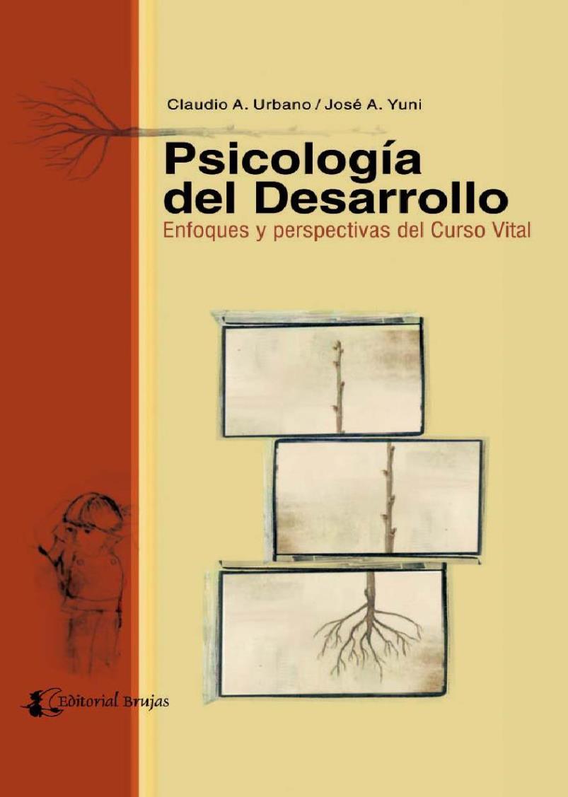 Psicología del desarrollo – Claudio A. Urbano