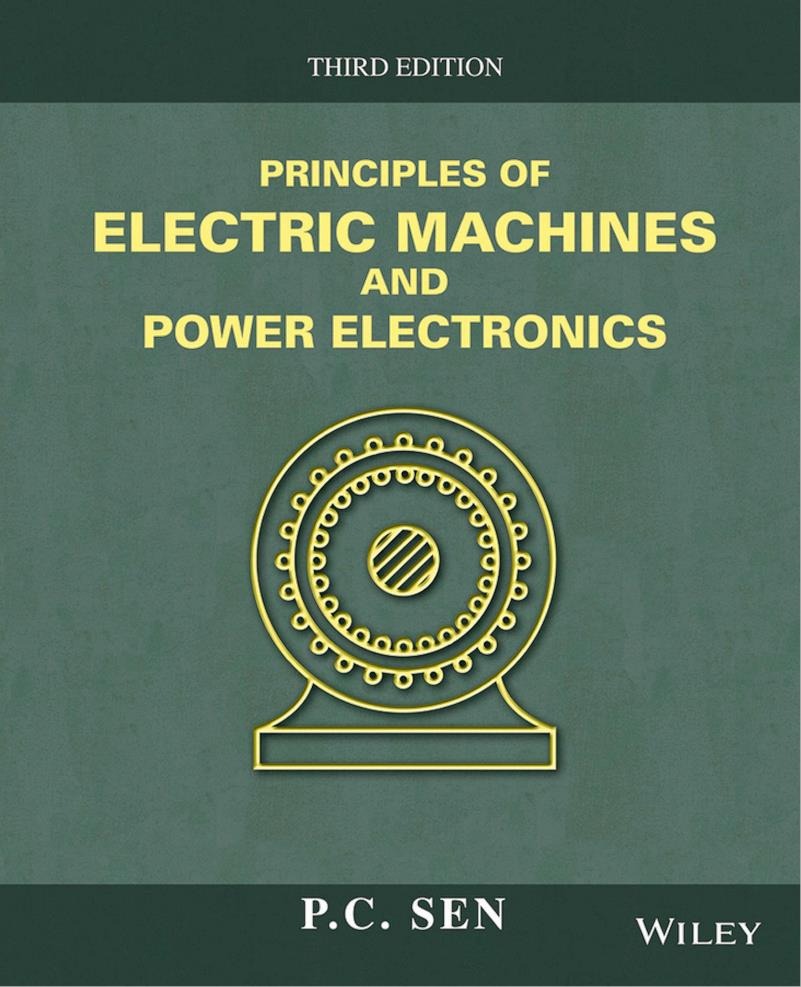 Principles of Electric Machines and Power Electronics, 3rd Edition – P. C. Sen