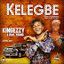 Music: KingEzzy ft. Real Young - Kelegbe