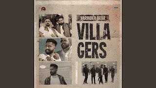 Villagers Lyrics in हिंदी - Varinder Brar