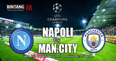 Prediksi pertandingan Napoli Vs Manchester City 02 November 2017