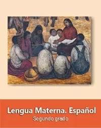 Libro de texto  Lengua Materna Español Segundo grado 2019-2020