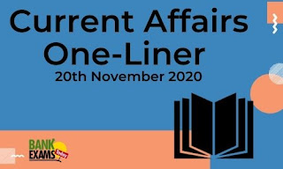Current Affairs One-Liner: 20th November 2020