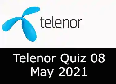 Telenor Quiz Today 8 May 2021   Telenor Quiz Answers Today 8 May 2021