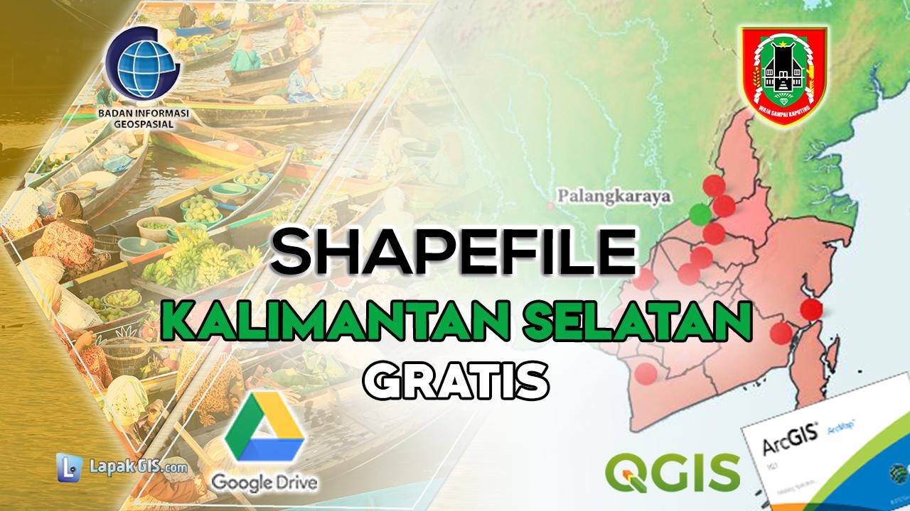 Shapefile Provinsi Kalimantan Selatan Terbaru