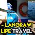 Cara Cara Ke Koh Lipe Thailand Dari KLIA Melalui Pulau Langkawi Malaysia