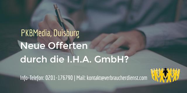 Neue Offerten durch die I.H.A. GmbH