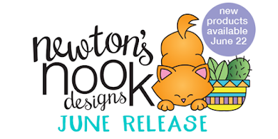 Newton's Nook Designs June 2018 Release #newtonsnook