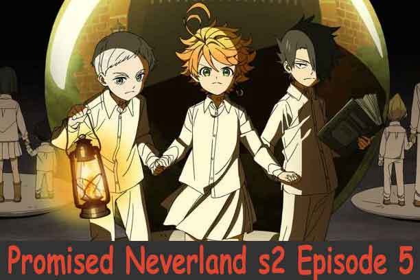 The Promised Neverland Season 2 Episode 5