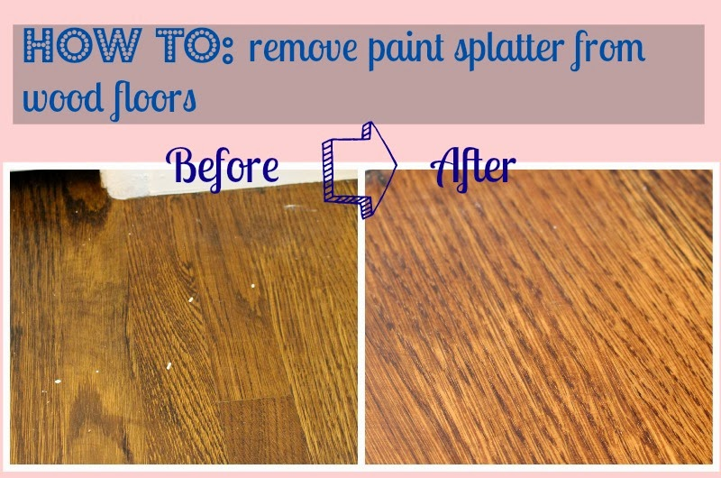 life on elizabeth how to remove paint splatter from wood floors. Black Bedroom Furniture Sets. Home Design Ideas