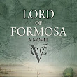#BookReview: Lord of Formosa by Joyce Bergvelt