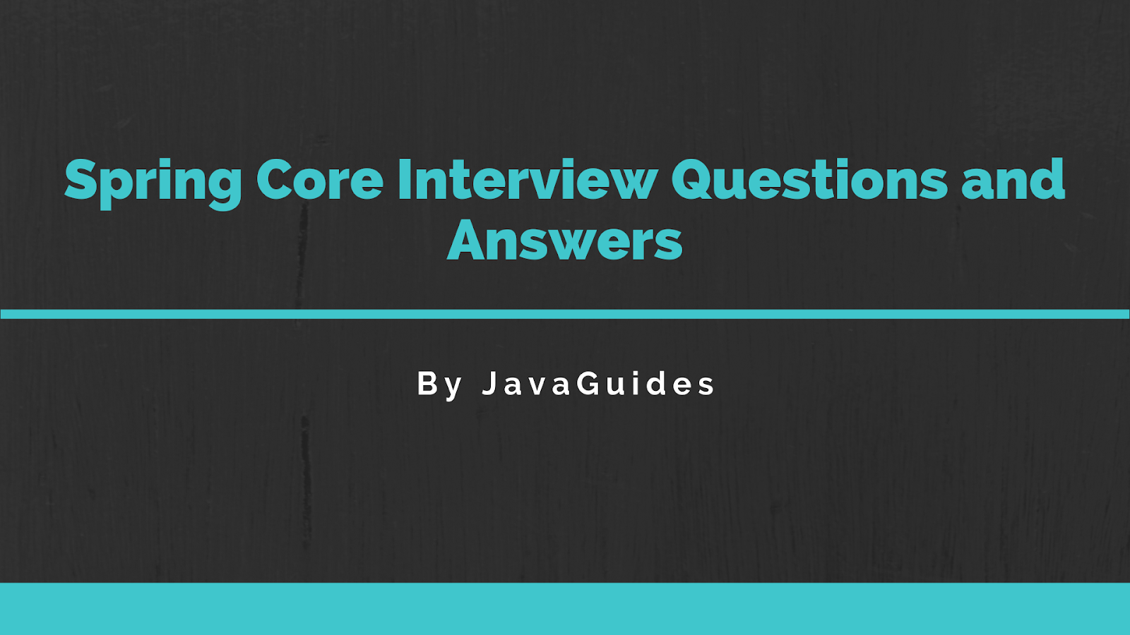 Spring Core Interview Questions and Answers