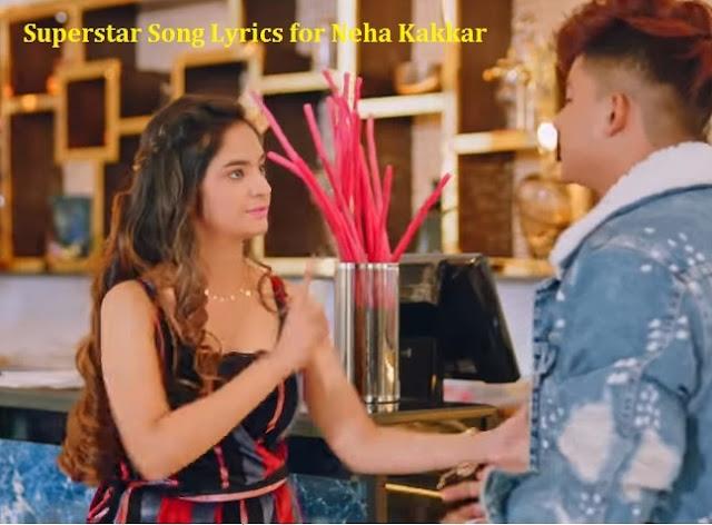 Superstar Song Lyrics for Neha Kakkar | Vibhor Parashar