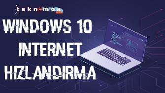 Windows 10 kullanıcıları için internet hızlandırma yöntemleri