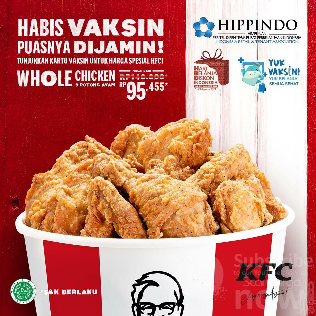romo KFC WHOLE CHICKEN 9 POTONG AYAM Rp. 95.455* Tunjukkan Kartu Vaksin