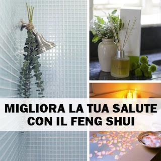 Migliora La Tua Salute Con Il Feng Shui