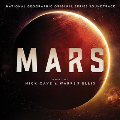 Nick Cave & Warren Ellis – Mars  OST 2016 National Geographic LLC