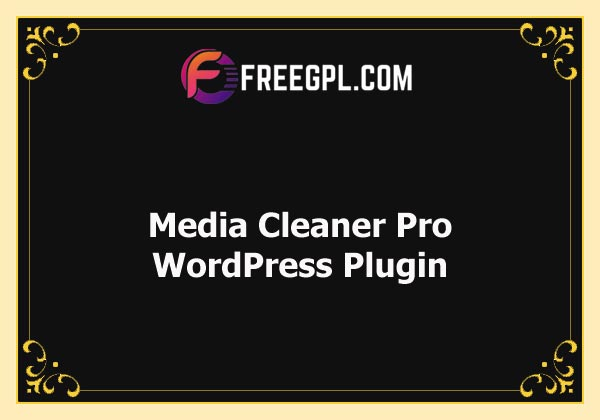 Media Cleaner Pro Nulled Download Free
