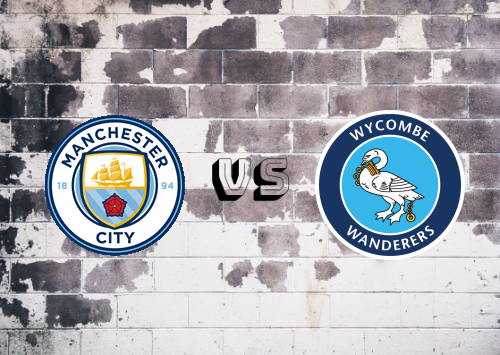 Manchester City vs Wycombe Wanderers  Resumen y Partido Completo