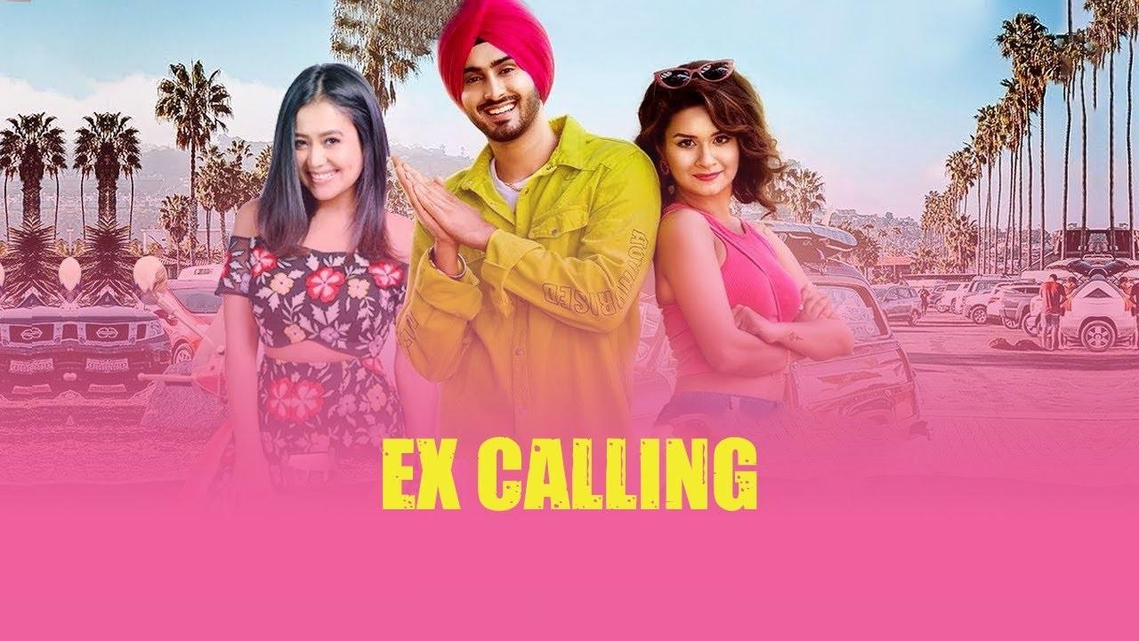 Ex Calling Lyrics :- Rohanpreet Singh & Neha Kakkar | Avneet Kaur & Adil Khan